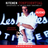 Anthony Bourdain - Kitchen Confidential: Adventures in the Culinary Underbelly (Unabridged)  artwork