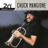 20th Century Masters - The Millennium Collection: The Best of Chuck Mangione