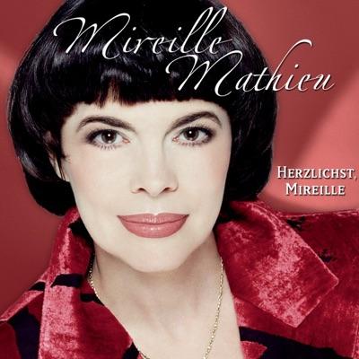 Herzlichst, Mireille - Mireille Mathieu