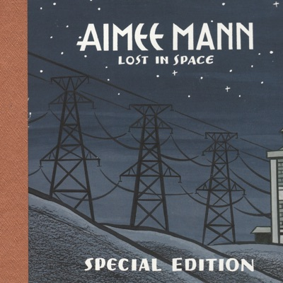 Lost In Space (Special Edition) [Disc 2] - Aimee Mann