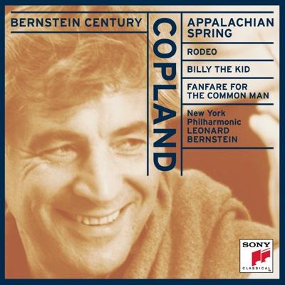 Bernstein Century - Copland: Appalachian Spring, Rodeo, Billy the Kid, Fanfare for the Common Man (Billy The Kid) - Leonard Bernstein & New York Philharmonic album