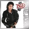 Bad (25th Anniversary Edition)