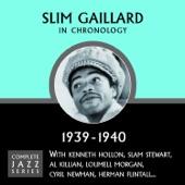 Slim Gaillard - Boot-Ta-La-Za (10-04-39)