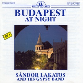 Sándor Lakatos And His Gipsy Band Cikánský Lidový Soubor Sándora Lakatose Maďarské Lidové Tance - Maďarské Lidové Písně