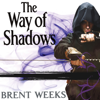 Brent Weeks - The Way of Shadows: Night Angel Trilogy, Book 1 (Unabridged)  artwork