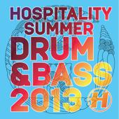 Hospitality: Summer Drum & Bass 2013