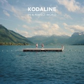 Kodaline - Way Back When