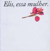 Elis Regina - O Bêbado e a Equilibrista