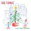 Rob Thomas - A New York Christmas  artwork