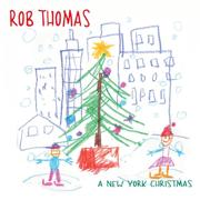 A New York Christmas - Rob Thomas - Rob Thomas