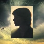 Catherine MacLellan - Eastern Girl