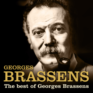 Georges Brassens - The Best of Georges Brassens (Remastered)
