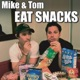 Mike and Tom Eat Snacks