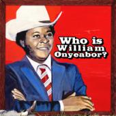 World Psychedelic Classics 5: Who Is William Onyeabor?-William Onyeabor