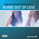Armin van Buuren - In and Out of Love (feat. Sharon den Adel) - EP