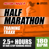 Half Marathon Music Mix - Training Traxx: Non-Stop Running Music Designed for Half-Marathon Training, Set At a Steady 180 BPM