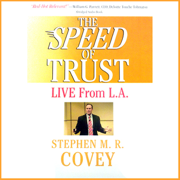 Download The Speed of Trust: Live from L.A. (Unabridged) Audio Book