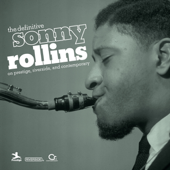 The Definitive Sonny Rollins On Prestige, Riverside, And Contemporary-Sonny Rollins