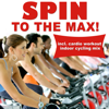 Spin To The Max! (incl. Cardio Workout Spinning Mix) - Various Artists