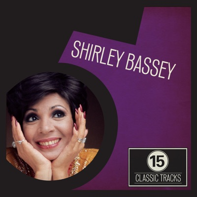 15 Classic Tracks - Shirley Bassey