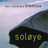Kari Bremnes, Ola Bremnes, Lars Bremnes & Ola - Å Kunne Æ Skrive artwork