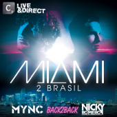 Miami to Brasil (Mixed By MYNC & Nicky Romero)