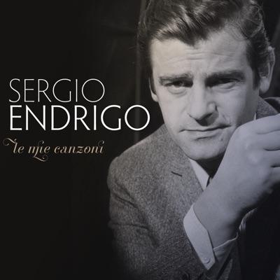 Endrigo - Le mie canzoni - Sérgio Endrigo