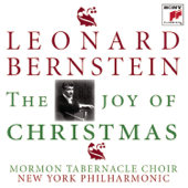 The Joy Of Christmas-Leonard Bernstein, Mormon Tabernacle Choir & New York Philharmonic