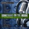 Gospelflava.com Presents Something On the Inside