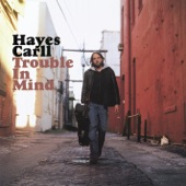 Hayes Carll - A Lover Like You