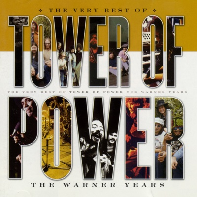 The Very Best of Tower of Power: The Warner Years - Tower Of Power album
