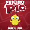 Puiul Piu (Radio Edit) - Pulcino Pio