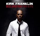 Kirk Franklin - Declaration (This Is It!)