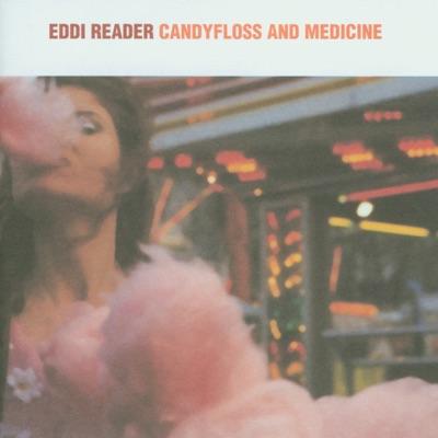 Candyfloss and Medicine - Eddi Reader