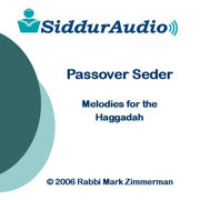 Siddur Audio - Passover Seder Melodies - Rabbi Mark Zimmerman - Rabbi Mark Zimmerman