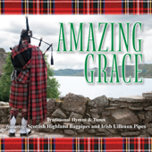 Amazing Grace - Famous Hymns with Bagpipes and Pipes from Scotland and Ireland