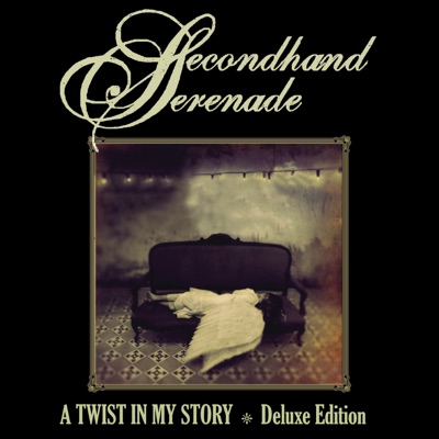 A Twist In My Story (Deluxe Edition) - Secondhand Serenade