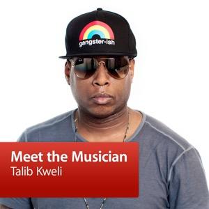 Talib Kweli: Meet the Musician