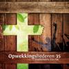 Opwekkingsliederen 35 - Stichting Opwekking