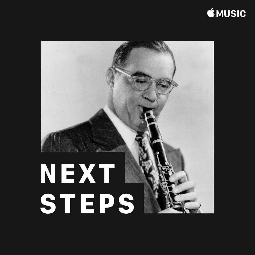 Benny Goodman: Next Steps