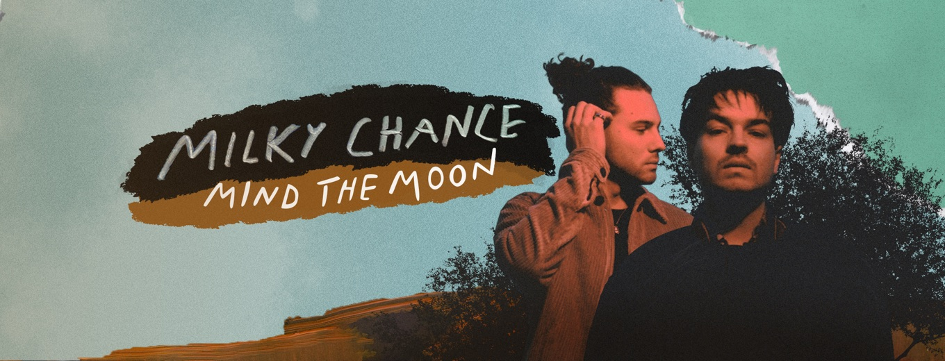 Mind the Moon by Milky Chance