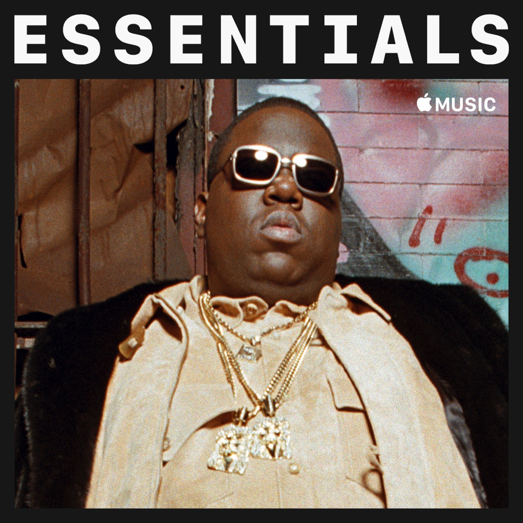 The Notorious B.I.G. Essentials