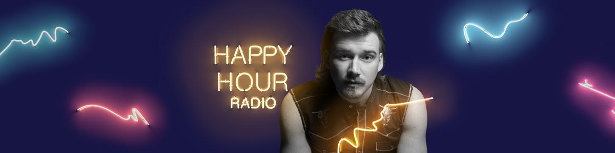 Happy Hour Radio with Morgan Wallen