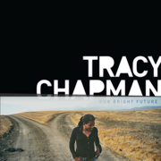 Our Bright Future - Tracy Chapman