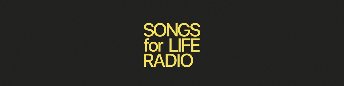 Songs for Life Radio