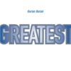 Duran Duran - Greatest Grafik