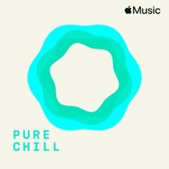 Pure Chill