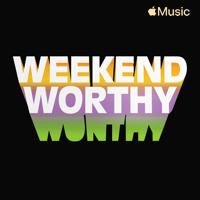 Weekend Worthy -