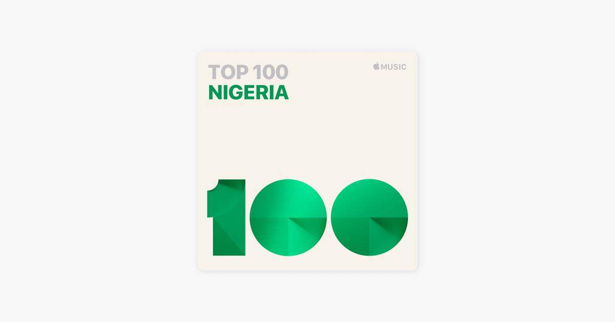 Top 100: Nigeria on Apple Music
