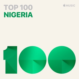 Top 100: Nigeria on Apple Music